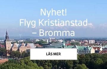 Nyhet! Flyg Kristianstad - Bromma